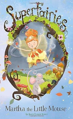 9781479586431: Martha the Little Mouse (Superfairies)