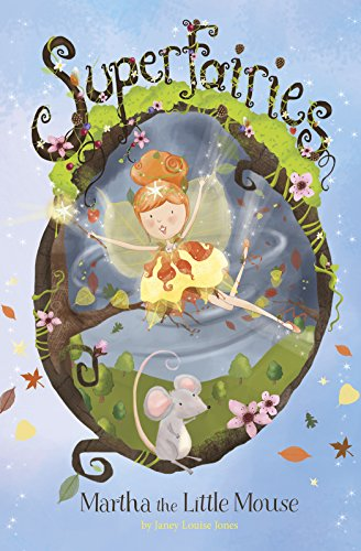 9781479586479: Martha the Little Mouse (Superfairies)