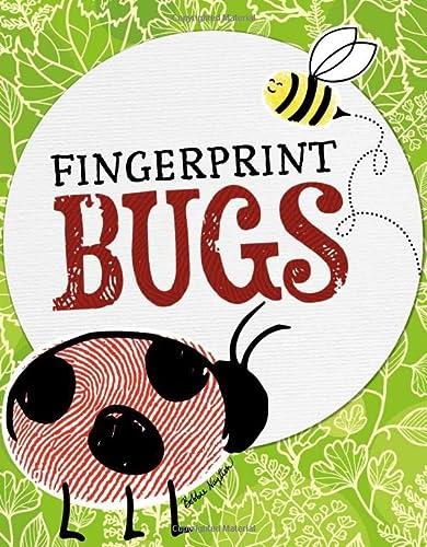 Fingerprint Bugs (Fun with Fingerprints): Nuytten, Bobbie
