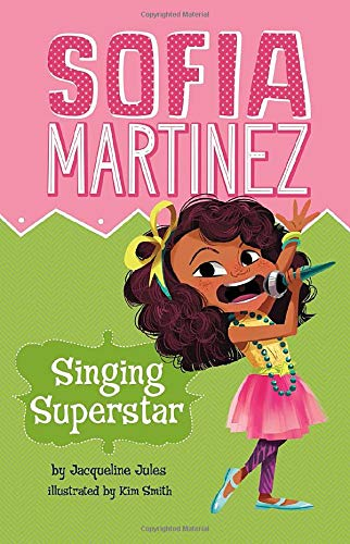 Singing Superstar (Sofia Martinez): Jules, Jacqueline