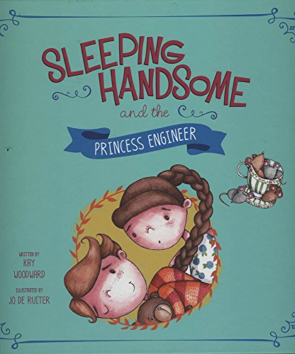 9781479587490: Sleeping Handsome and the Princess Engineer (Fairy Tales Today)