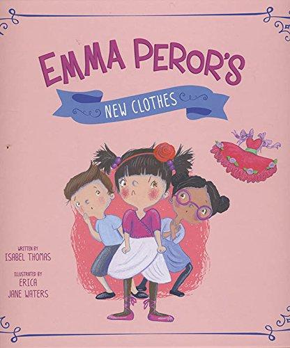 9781479587513: Emma Peror's New Clothes (Fairy Tales Today)