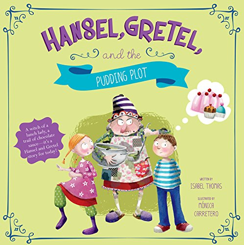 9781479587520: Hansel, Gretel, and the Pudding Plot (Fairy Tales Today)