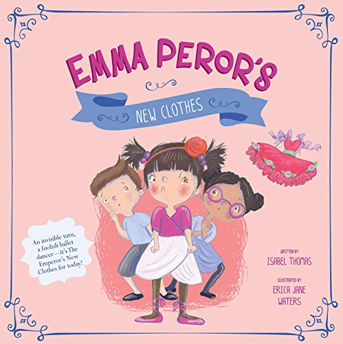 9781479587551: Emma Peror's New Clothes (Fairy Tales Today)