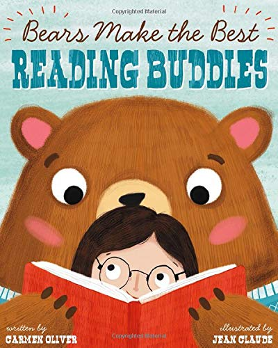 Bears Make the Best Reading Buddies (Fiction Picture Books): Carmen Oliver