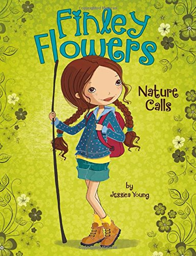 9781479597789: Nature Calls (Finley Flowers)