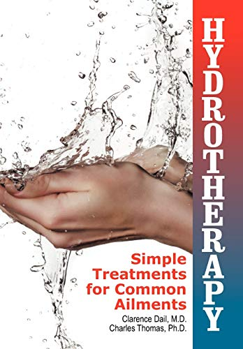 9781479600199: Hydrotherapy: Simple Treatments for Common Ailments