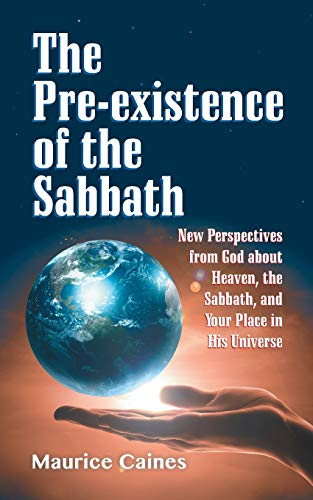 9781479601868: The Pre-existence of the Sabbath