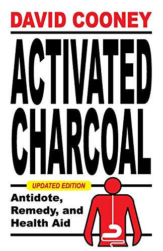 9781479603350: Activated Charcoal: Antidote, Remedy, and Health Aid