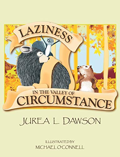 9781479604692: Laziness in the Valley of Circumstance