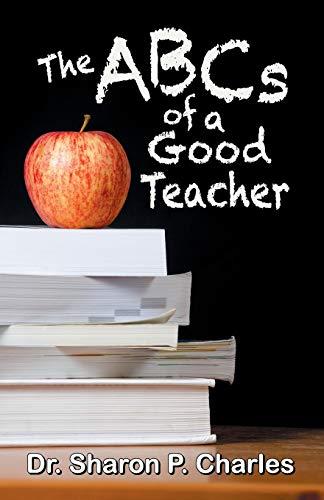 9781479605088: The ABCs of a Good Teacher
