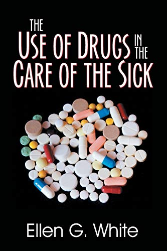 9781479609130: The Use of Drugs in the Care of the Sick