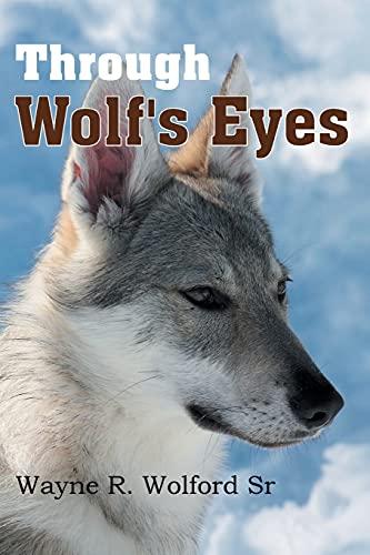 9781479700639: Through Wolf's Eyes