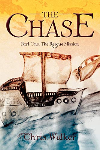 The Chase: Part One, the Rescue Mission: Chris Walker