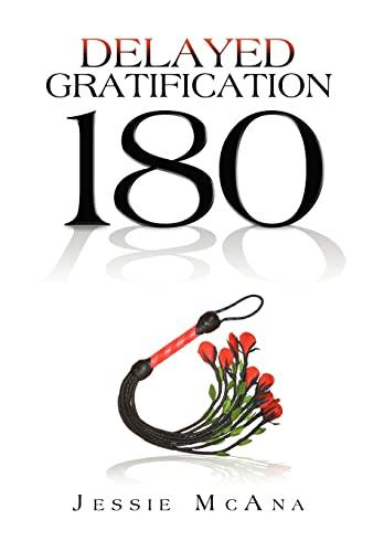 9781479701261: Delayed Gratification: 180