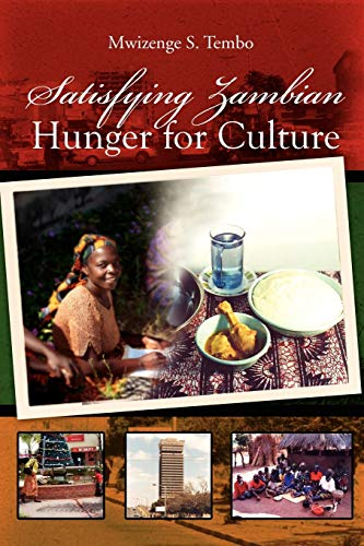 9781479702084: Satisfying Zambian Hunger for Culture: Social Change in the Global World