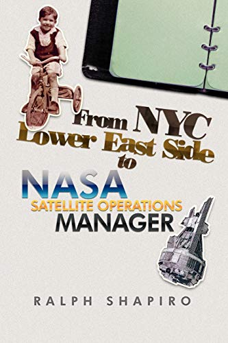 9781479704095: From NYC Lower East Side to NASA Satellite Operations Manager