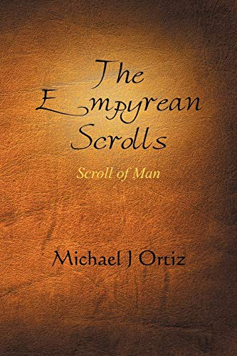9781479704408: The Empyrean Scrolls: Scroll of Man