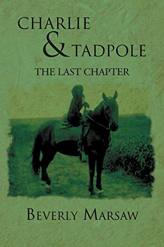 Charlie and Tadpole: The Last Chapter: Beverly Marsaw