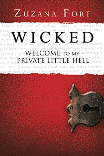 9781479704651: WICKED: Welcome To My Private Little Hell