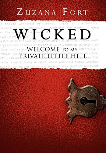 9781479704668: WICKED: Welcome To My Private Little Hell