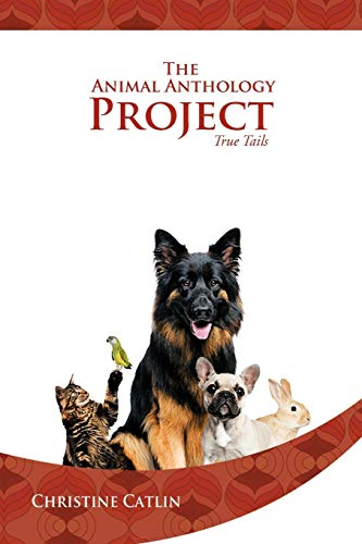 9781479707485: The Animal Anthology Project: True Tails