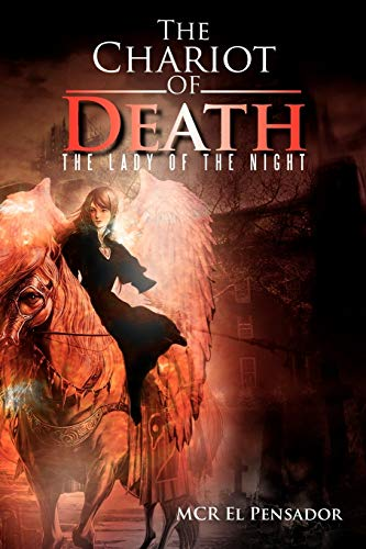 The Chariot of Death: The Lady of the Night: MCR El Pensador