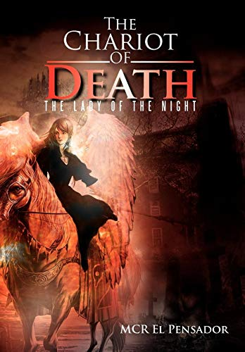 9781479708987: The Chariot of Death: The Lady of the Night
