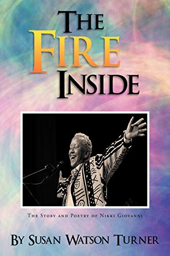 9781479709038: The Fire Inside: The Story and Poetry of Nikki Giovanni