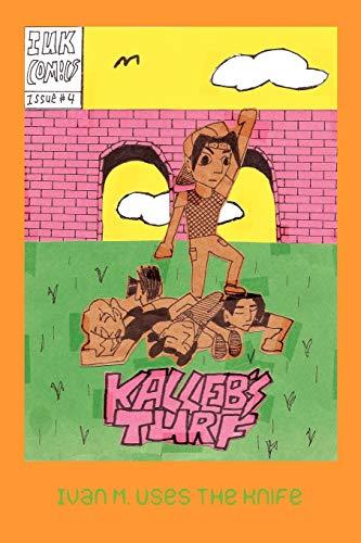 9781479710515: Kalleb's Turf