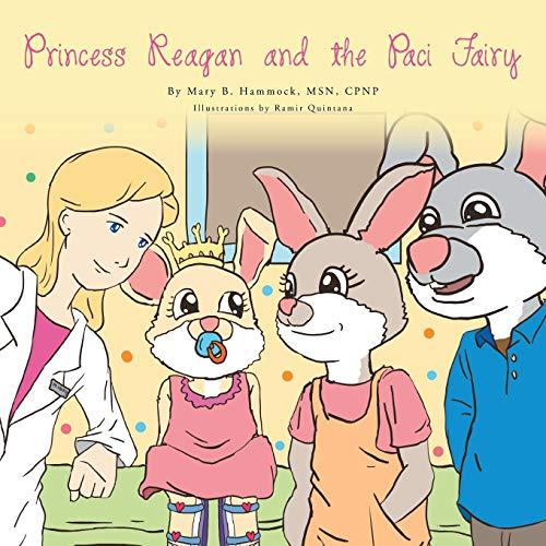 9781479710744: Princess Reagan and the Paci Fairy