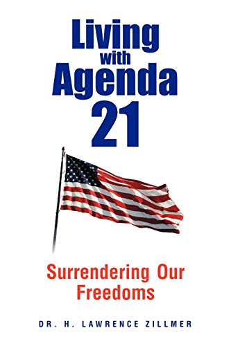 9781479711703: Living with Agenda 21: Surrendering Our Freedoms
