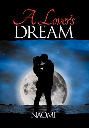 A Lovers Dream: Naomi