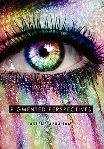 9781479713370: Pigmented Perspectives