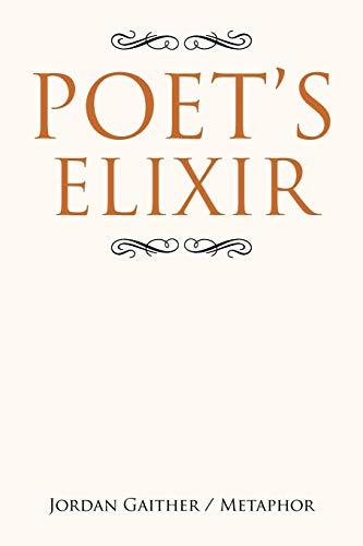 Poet's Elixir: Gaither, Jordan