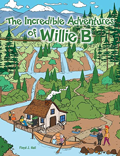 9781479714513: The Incredible Adventures of Willie B