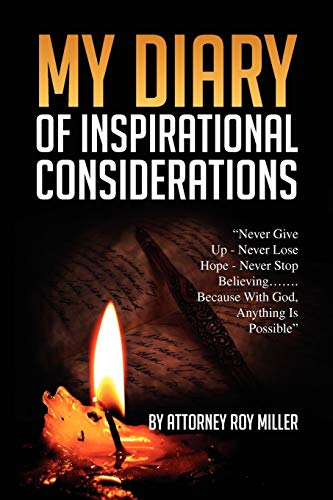 My Diary of Inspirational Considerations: Miller, Atty Roy