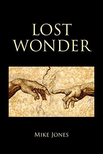 Lost Wonder: Power from the Writings of Luke: Jones, Mike