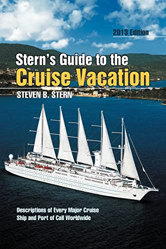 9781479716456: Stern's Guide to the Cruise Vacation: 2013 EDITION