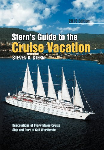 9781479716463: Stern's Guide to the Cruise Vacation: 2013 Edition
