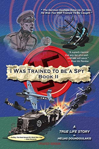 9781479716487: I Was Trained To Be A Spy Book II