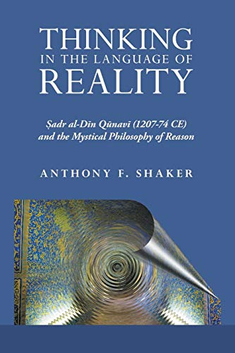 Thinking in the Language of Reality: PhD Anthony F. Shaker