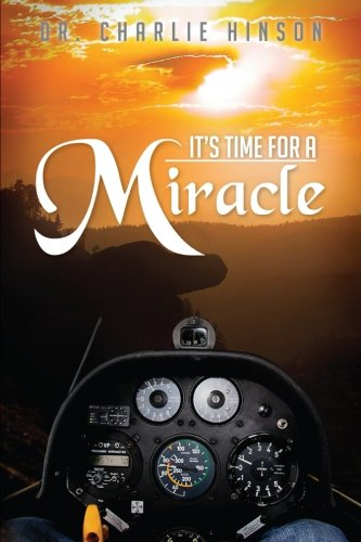 9781479718115: It's Time For A Miracle