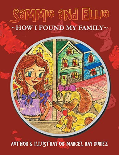 9781479718870: Sammie and Ellie: How I Found My Family