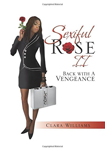 9781479719839: Sexiful Rose II: Back with a Vengeance