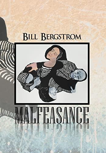 Malfeasance: Bill Bergstrom