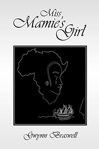Miss Mamie s Girl (Paperback): Gwynn Braswell