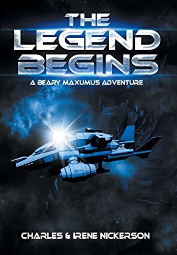 9781479720354: The Legend Begins: A Beary Maxumus Adventure