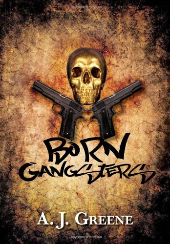 9781479722259: Born Gangsters
