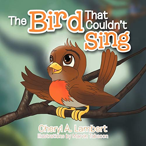 The Bird That Couldn't Sing: Lambert, Cheryl A.